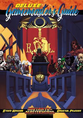 Mutants & Masterminds: Deluxe Gamemaster's Guide by Crystal Frasier, Steve Kenson