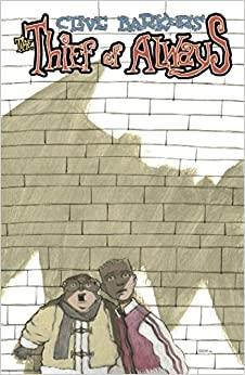 Clive Barker's the Thief of Always Book 2 by Kris Oprisko, Gabriel Hernandez