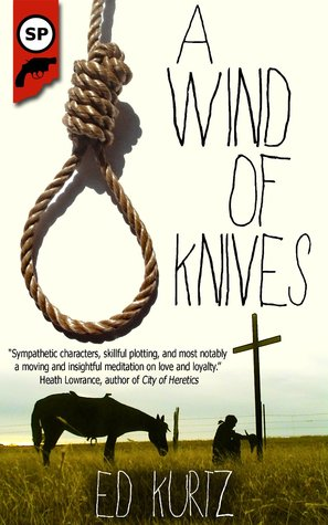 A Wind of Knives by Ed Kurtz