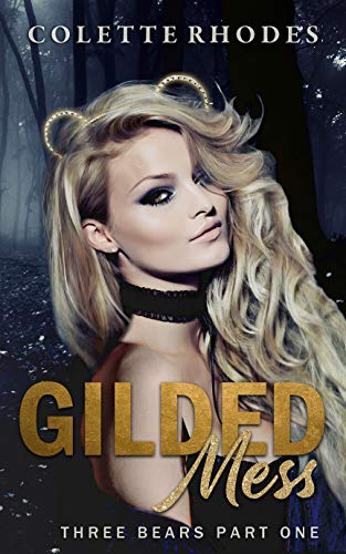 Gilded Mess by Colette Rhodes