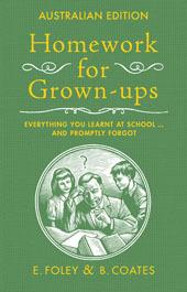 Homework For Grownups by Elizabeth Foley, Beth Coates