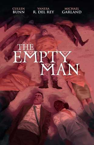 The Empty Man by Vanesa R. Del Rey, Cullen Bunn