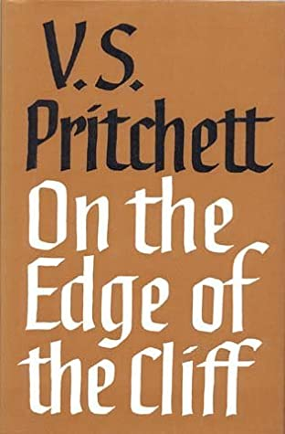 On the Edge of the Cliff by V.S. Pritchett