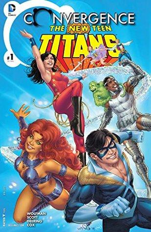 Convergence: New Teen Titans #1 by Marv Wolfman, Marc Deering, Annette Kwok, Jeremy Cox, Nicola Scott