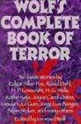 Leonard Wolf's Complete Book of Terror by Leonard Wolf