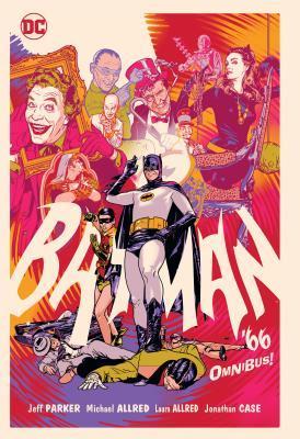 Batman '66 Omnibus by Jeff Parker