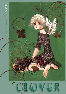 Clover: Omnibus by CLAMP, Ray Yoshimoto