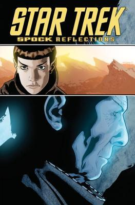Spock Reflections by Federica Manfredi, David Messina, Scott Tipton, David Tipton