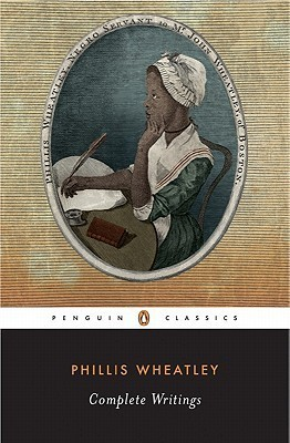 Complete Writings by Phillis Wheatley, Vincent Carretta