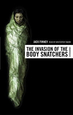 The Invasion of the Body Snatchers by Jack Finney