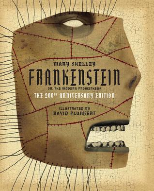 Classics Reimagined, Frankenstein by David Plunkert, Mary Wollstonecraft Shelley