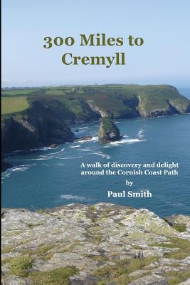300 Miles to Cremyll by Paul Smith