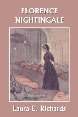 Florence Nightingale by Laura Elizabeth Richards