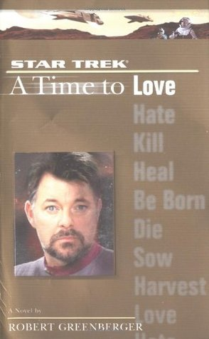 A Time to Love by Robert Greenberger