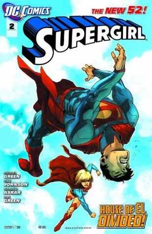 Supergirl #2 by Michael Green, Mahmud Asar, Mahmud Asrar, Dan Green, Mike Johnson