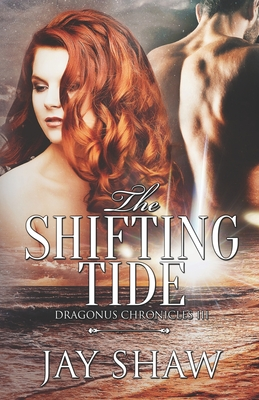 The Shifting Tide by Jay Shaw