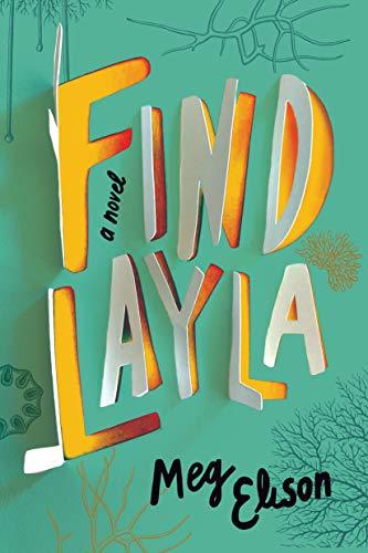 Find Layla: A Novel by Meg Elison
