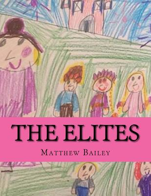The Elites by Matthew Bailey