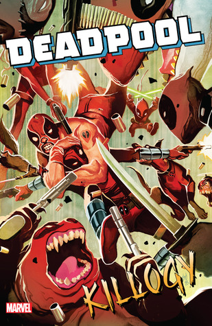 Deadpool Classic Vol. 16: Killogy by Matteo Lolli, Salva Espin, Cullen Bunn, Dalibor Talajić