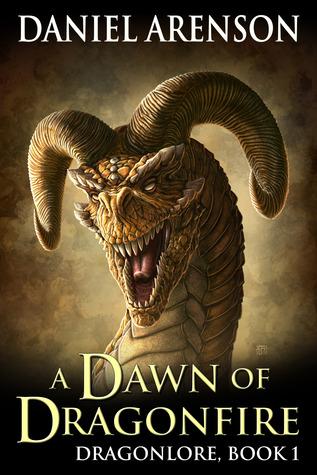 A Dawn of Dragonfire by Daniel Arenson