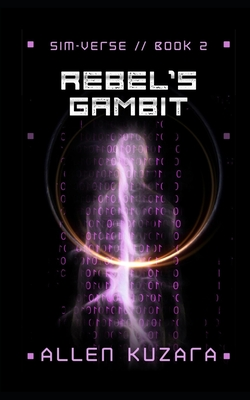 Rebel's Gambit by Allen Kuzara