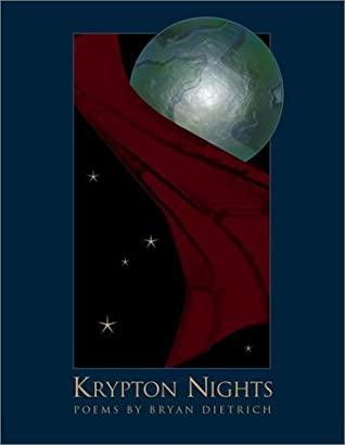 Krypton Nights by Bryan D. Dietrich