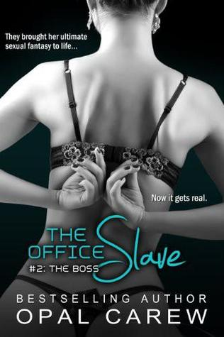 The Boss (The Office Slave, #2) by Opal Carew