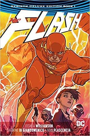 The Flash: Rebirth Deluxe Edition Book 1 by Neil Googe, Joshua Williamson, Carmine Di Gianmenico