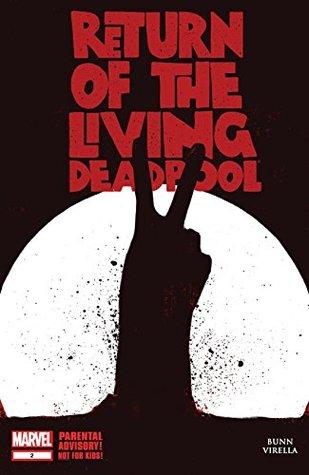Return of the Living Deadpool #2 by Jay Shaw, Nik Virella, Cullen Bunn, Nicole Virella