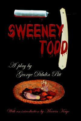 Sweeney Todd: The Demon Barber of Fleet Street by Marvin Kaye, George Dibdin-Pitt