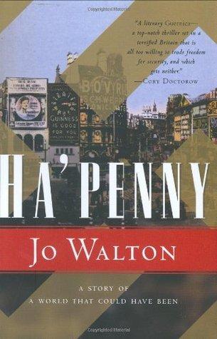 Ha'penny by Jo Walton