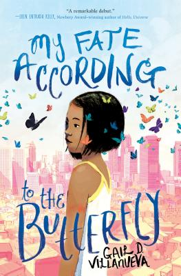 My Fate According to the Butterfly by Gail D. Villanueva