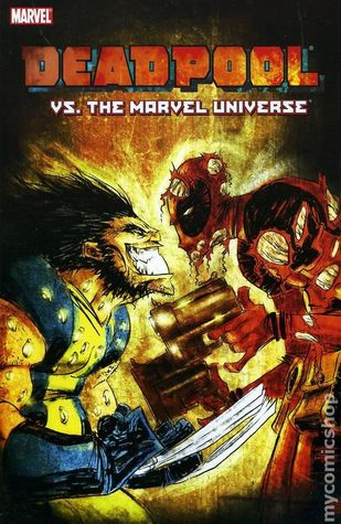 Cable & Deadpool, Volume 8: Deadpool vs. the Marvel Universe by Reilly Brown, Fabian Nicieza