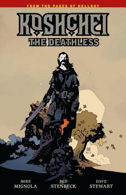Koshchei the Deathless by Mike Mignola, Clem Robins, Ben Stenbeck, Dave Stewart