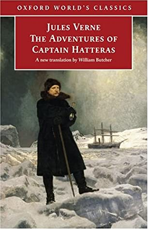 The Adventures of Captain Hatteras by William Butcher, Jules Verne