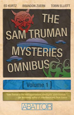 The Sam Truman Mysteries Omnibus Volume 1 by Brandon Zuern, Tobin Elliott, Ed Kurtz