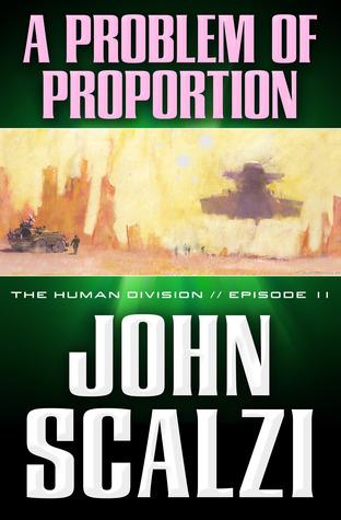 A Problem of Proportion by John Scalzi