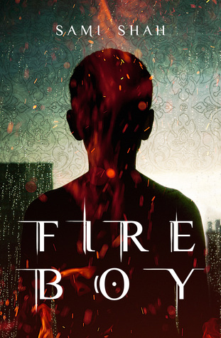 Fire Boy by Sami Shah
