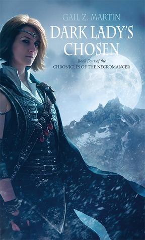 Dark Lady's Chosen by Gail Z. Martin