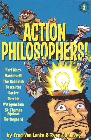 Action Philosophers! Giant-Sized Thing, Vol. 2 by Ryan Dunlavey, Fred Van Lente