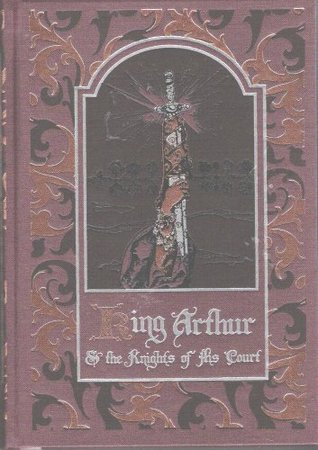 King Arthur and the Knights of His Court by Howard Pyle, Thomas Malory, Alfred W. Pollard