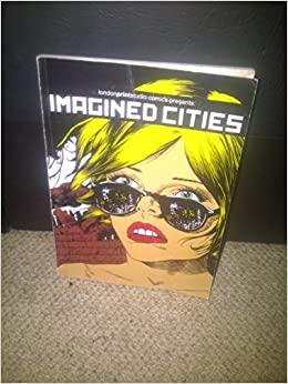 Imagined Cities by Londonprintstudio Comics Collective, Karrie Fransman, Isabel Greenberg