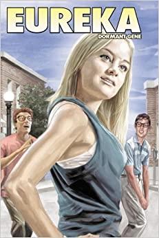 Eureka: Dormant Gene by Andrew Cosby