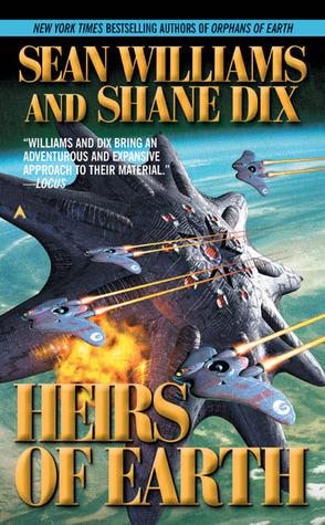 Heirs Of Earth by Sean Williams, Shane Dix