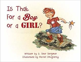 Is That For a Boy or a Girl? by S. Bear Bergman, Rachel Dougherty