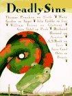 Deadly Sins by Joyce Carol Oates, A.S. Byatt, John Updike, Mary Gordon, William Trevor, Gore Vidal, Thomas Pynchon