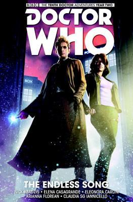 Doctor Who: The Tenth Doctor, Vol. 4: The Endless Song by Arianna Florean, Claudia Ianniciello, Nick Abadzis, Elena Casagrande, Eleonora Carlini