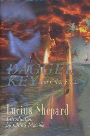 Dagger Key And Other Stories by Lucius Shepard