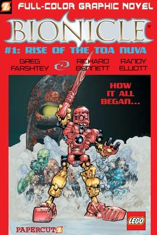 Bionicle, Vol. 1: Rise of the Toa Nuva by Randy Elliott, Carlos D'Anda, Greg Farshtey, Richard Bennett