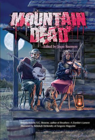Mountain Dead by Geoffrey Girard, Jason Sizemore, Sara M. Harvey, K. Allen Wood, Lesley Conner